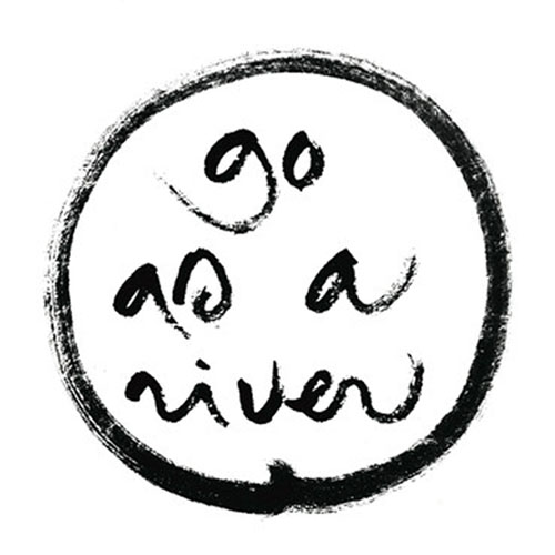 go_as_a_river